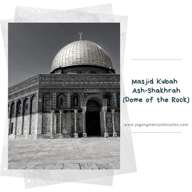 Qubatush Sakhrah / Dome of the Rock
