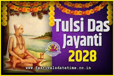 2028 Tulsidas Jayanti Date and Time, 2028 Tulsidas Jayanti  Calendar