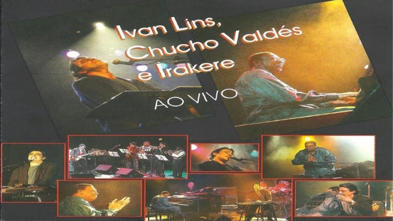 Ivan Lins, Chucho Valdés, Irakere - Somos Todos Iguais Esta Noite en Directo
