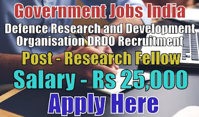 DRDO Recruitment 2018 for Research Fellow Posts
