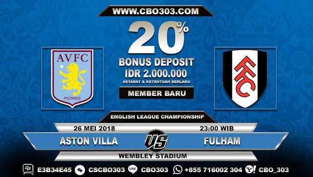 Prediksi Bola Aston Villa VS Fulham 26 Mei 2018