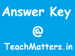 Image : Answer Keys @ TeachMatters.in