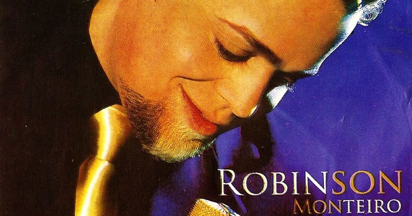 musica o arrebatamento - robinson monteiro