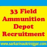 33 Field Ammunition Depot Recruitment