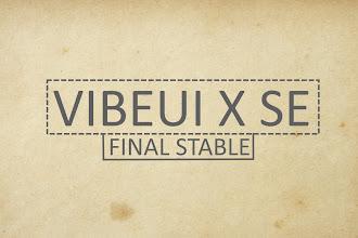 VIBEUI X SE FINAL STABLE