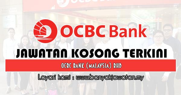 Jawatan Kosong 2019 di OCBC Bank (Malaysia) Bhd