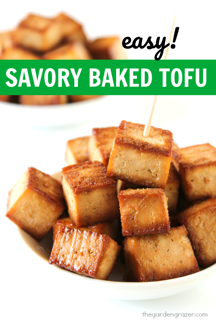 The Garden Grazer: Easy Baked Savory Tofu