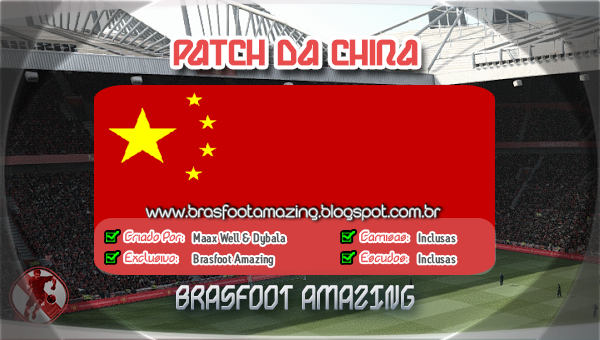 CHINA PARA BAIXAR 2011 PATCH BRASFOOT DA