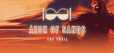 Aeon of Sands The Trail Download