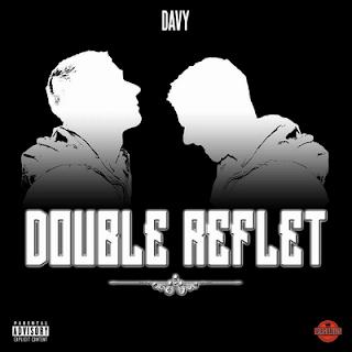 DAVY - Double Reflet (2016)