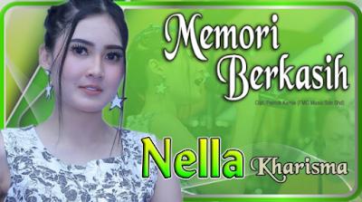 Download Lagu Memori Berkasih Nella Kharisma Mp3 Koplo Malaysia Terbaru