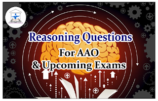 Reasoning Questions (Puzzle) for AAO and upcoming Exams 2016