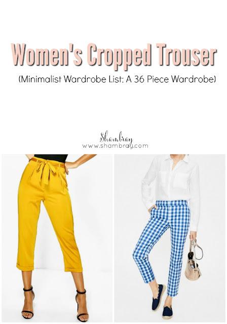 Women's Cropped Trousers (Minimalist Wardrobe List: A 36 Piece Wardrobe)
