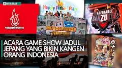 Acara Game Show Jadul Jepang Yang Bikin Kangen Orang Indonesia