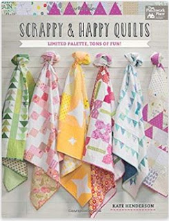 Scrappy and Happy Quilts by Kate Henderson