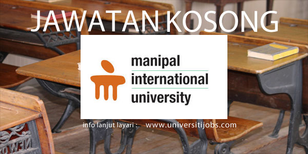 Jawatan Kosong Manipal International University 2016