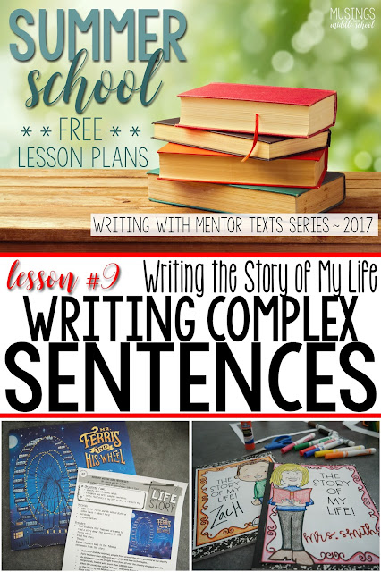 Lesson #9 of my Free Writing with Mentor Texts Summer Series. Writing complex sentences.