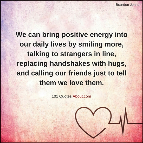 """Positive Energy Quotes"""