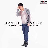 Lirik Lagu Haqiem Rusli Jatuh Bangun (feat Aman Ra)