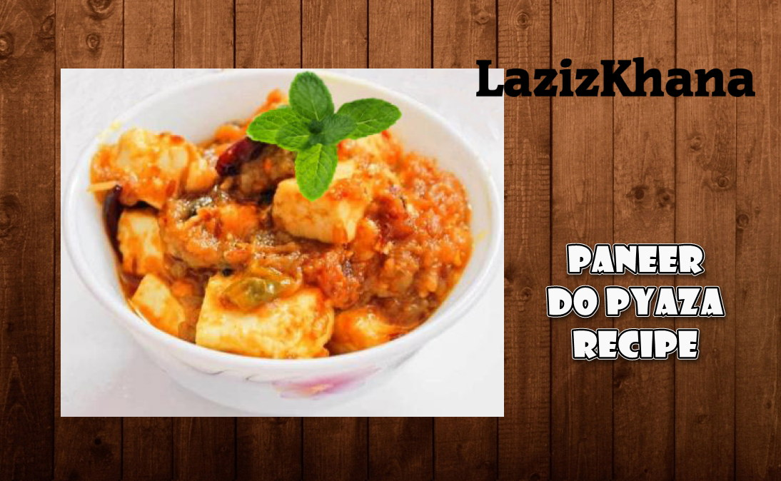 Paneer Do Pyaza Recipe in Roman English - Paneer Do Pyaza Banane ka Tarika