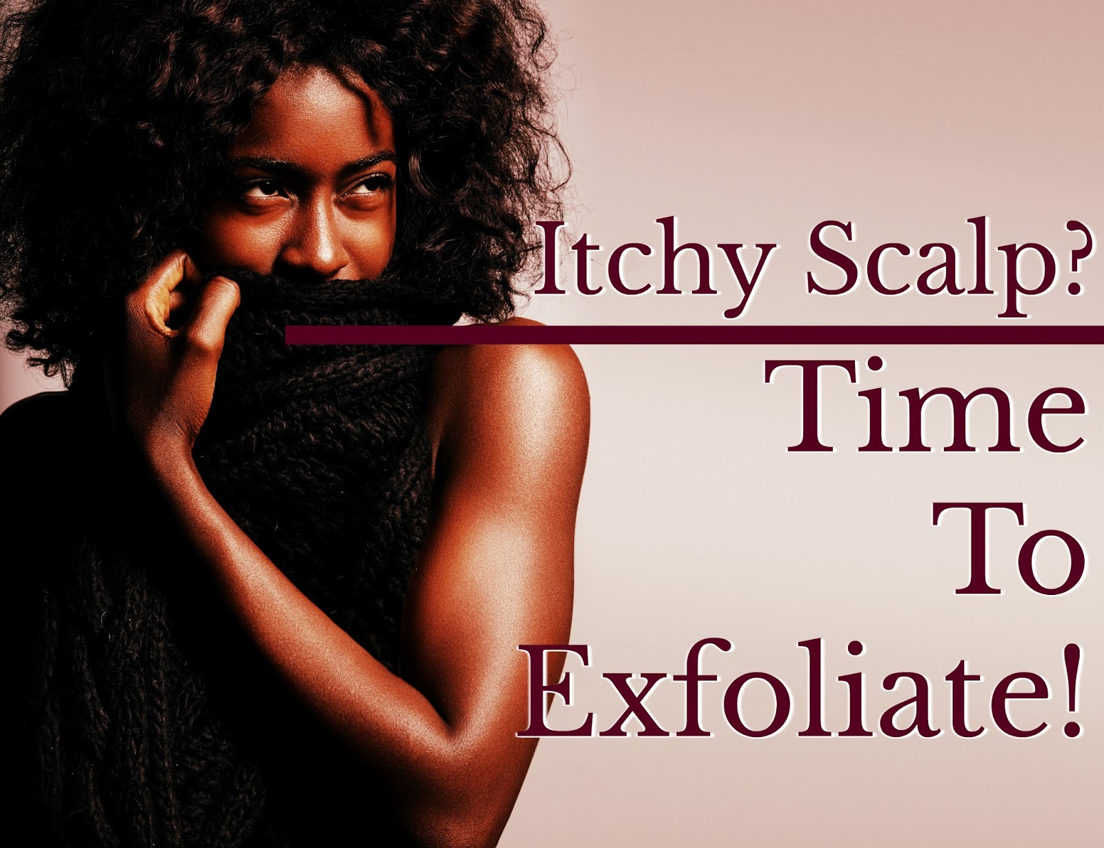 Suffering from a itchy scalp? It's probably time to do a scalp exfoliation! A scalp exfoliation will help remove dead skin cells and unclog pores.