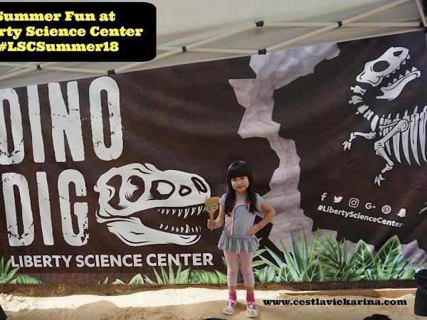 SUMMER FUN AT LIBERTY SCIENCE CENTER  #LSCSummer18