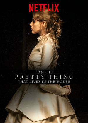 B-Movie Geek: I am the Pretty Thing that Lives in the House