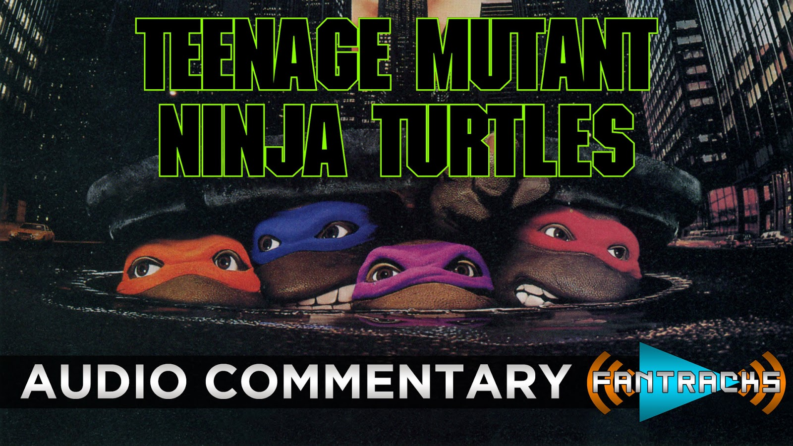 FanTracks Teenage Mutant Ninja Turtles audio commentary