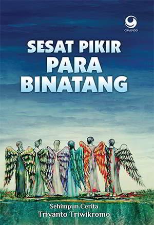 Sesat Pikir Para Binatang PDF Karya Triyanto Triwikromo Sesat Pikir Para Binatang PDF Karya Triyanto Triwikromo