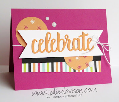 Stampin' Up! Celebrate You Thinlits ~ Sale-a-Bration 2018 ~ Picture Perfect Birthday DSP ~ www.juliedavison.com