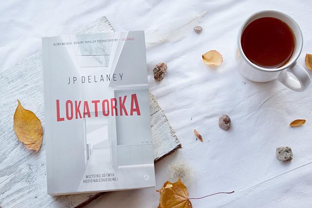 """JP Delaney - ,,Lokatorka"""" (recenzja)"""
