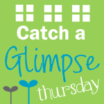 Catch a Glimpse Thursday button