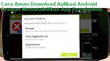 Cara Aman Download Aplikasi Android Dengan Menonaktifkan App Permissions