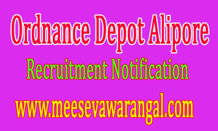 Ordnance Depot Alipore Kolkata Recruitment Notification 2016