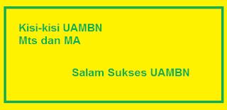 Kisi-kisi UAMBN MTs dan MA Tahun