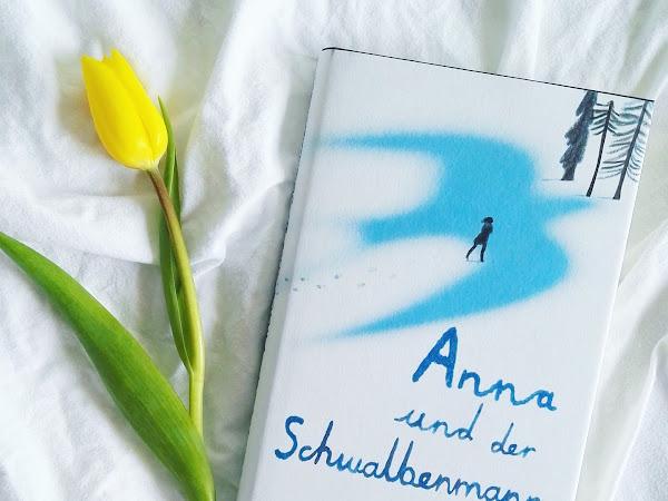"""[Rezension] """"Anna und der Schwalbenmann"""" - Gavriel Savit"""