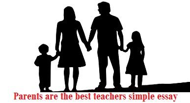 parents as best teachers essays