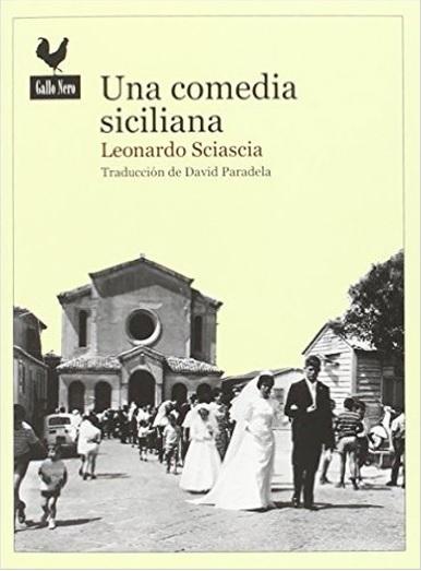 http://laantiguabiblos.blogspot.com.es/2016/05/una-comedia-sicilana-leonardo-sciascia.html