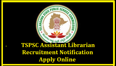 TSPSC Assistant Librarian Recruitment Notification 2018- Apply Online TSPSC Assistant Librarian Recruitment 2018 - 06 Assistant Librarian Posts in DME | TSPSC Assistant Librarian Recruitment 2018 Notification 6 Vacancies Application Form | tspsc-Assistant-Librarian-recruitment-notification-educational-qualifications-exam-pattern-vacancy-details-tspsc.gov.in-apply-online-results-download TSPSC Assistant Librarian Recruitment 2018 06 Assistant Librarian Posts in DME Telangana: Telangana State Public Service Commission (TSPSC), Hyderabad issued TSPSC Assistant Librarian Recruitment 2018 Notification (Advt. No. 03/2018) for the recruitment of 06 Assistant Librarian posts in Directorate of Medical Education (DME), Telangana State. Eligible candidates can apply online through tspsc.gov.in from 29.01.2018 to 28.02.2018./2018/01/tspsc-Assistant-Librarian-recruitment-notification-educational-qualifications-exam-pattern-vacancy-details-tspsc.gov.in-apply-online-results-download.html