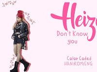Lirik Lagu Heize – Don't Know You dan Terjemahan Indonesia