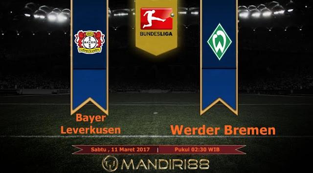 Prediksi Bola : Bayer Leverkusen Vs Werder Bremen , Sabtu 11 Maret 2017 Pkl 02.30 WIB