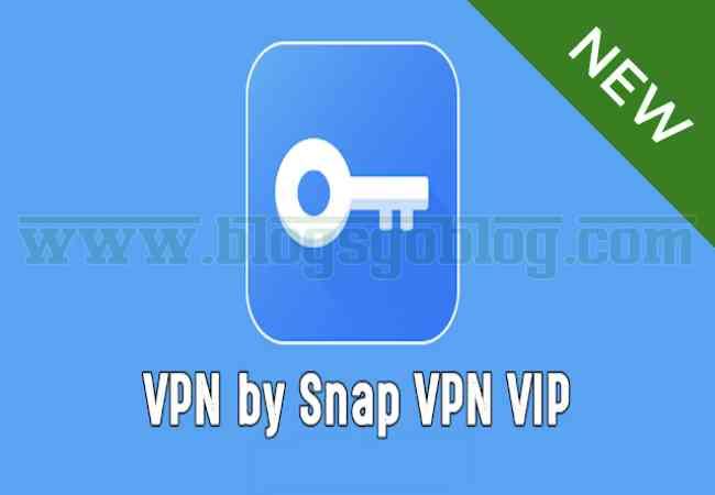 Cara Free VPN by Snap VPN VIP Apk Terbaru