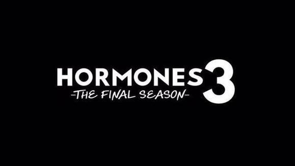 Hormones The Series 3 : The Final Season
