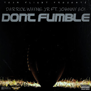 New Video: Darrick Wayne And Johnny Boi – Dont Fumble