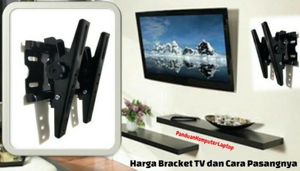 Informasi kali ini kami akan mengulas artikel mengenai braket TV mulai dari pengertian Harga Bracket TV LED / LCD dan Cara Pasangnya Lengkap