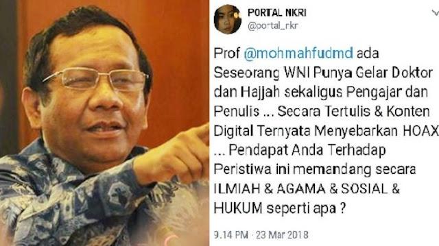 Netizen Heran Ada WNI Bergelar Doktor Dan Hajah Sebar Hoax, Begini Tanggapan Mahfud MD