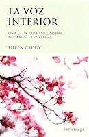Eileen Caddy La voz interior Una guia para encontrar el camino espiritual Libros De Cabecera