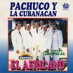pachuco y la cubanacan discografia