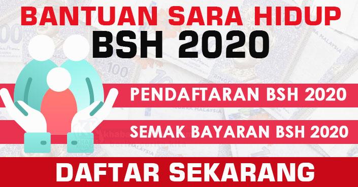 Permohonan & Pengemaskinian Bantuan Sara Hidup (BSH) 2020