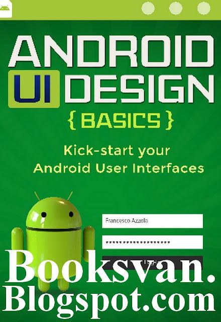 تحميل كتاب تعلم تصميم الاندرويد Android ui design pdf